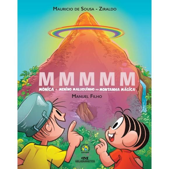 (ENCOMENDA) MMMMM  MÔNICA E MENINO MALUQUINHO NA MONTANHA MÁGICA - MELHORAMENTOS