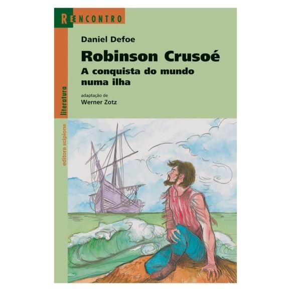 ROBINSON CRUSOE REECONTRO EDITORA SCIPIONE
